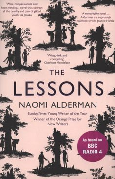 The Lessons - Naomi Alderman Books To Read, My Books, Positive Outlook On Life, Donna Tartt, The Secret History, Reading Groups, First Novel, Book Nerd, Book Recommendations
