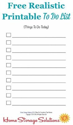 Free realistic printable to do list for your day, with a limited number of possible entries to help you prioritize and get everything done {courtesy of Home Storage Solutions 101}