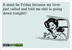 It must be Friday..