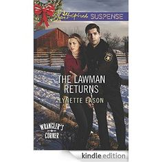 Releases October 1!! The Lawman Returns (Wrangler's Corner) - Kindle edition by Lynette Eason. Religion & Spirituality Kindle eBooks @ Amazon.com.
