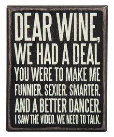 Look what I found on #zulily! 'Dear Wine' Box Sign by Primitives by Kathy #zulilyfinds