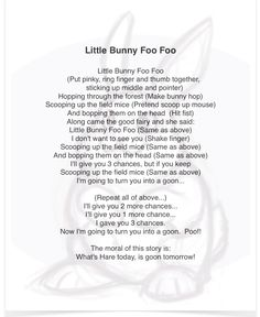 Songs with hand motions were always a hit! My all-time favorite? How could it be anything but...Little Bunny Foo Foo!