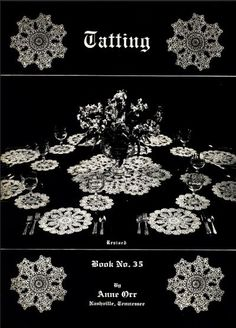 Tatting Book No. 35 (Revised) - Anne Orr - According to Georgia Seitz… Tatting Patterns, Doily Patterns, Craft Patterns, Crochet Patterns, Needle Tatting, Tatting Lace, Crochet Lace Edging, Irish Crochet, Tatting Tutorial