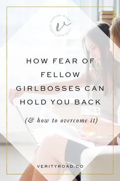 How fear of fellow girlbosses can hold you back, business owner, female entrepreneur, self-esteem, imposter syndrome, feeling not good enough, confident business woman, blogger, creative, social media, business advice, mindset, confidence, business tips, biz advice, business resources.