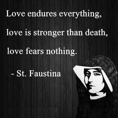 St. Faustina love quote