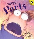 Awesome series of three books: Parts, More Parts, and Even More Parts | Oh no! A little boy discovers that his body is falling apart! Already, at age five, he finds two hairs in his comb. And the lint in his bellybutton? Certainly that means his stuffing is coming out! Perhaps if he sneezes, he will lose his head. Luckily, the boy's farfetched fears are allayed by his parents. Arnold's cartoonlike rhymes will have readers in stitches.