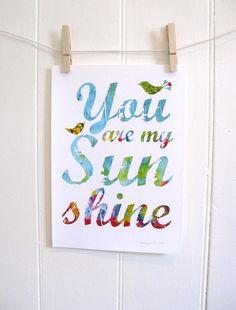 Items similar to Nursery Art Typography Print (You Are My Sunshine) (with birds) on Etsy Nursery Art, Girl Nursery, My Baby Girl, Baby Love, Kids Prints, Art Prints, Typography Prints, You Are My Sunshine, To My Daughter