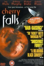 Cherry Falls (2000) You better pop your cherry before you become the next victim. NS