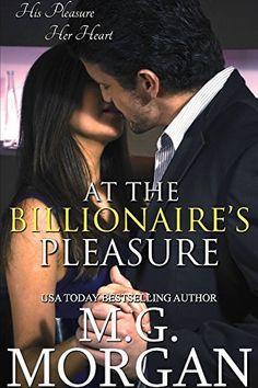 At the Billionaire's Pleasure (Billionaire Brothers Book 1) by M.G. Morgan, http://www.amazon.com/dp/B00B4HA3UU/ref=cm_sw_r_pi_dp_QRw6tb18TH7XP