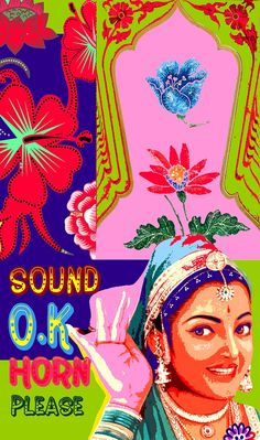 Sound Horn Please :) Pop Art Posters, Vintage Posters, Travel Posters, Indian Illustration, Bollywood Posters, Day Glow, Truck Art, India Art, High Art