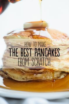 How To Make The Best Pancakes From Scratch: INGREDIENTS 2 cups all-purpose flour 2 teaspoons baking powder 1 teaspoon baking soda teaspoon salt 3 tablespoons sugar 2 large eggs, lightly beaten 3 cups buttermilk 4 tablespoons unsalted butter, melted, p Breakfast Desayunos, Breakfast Dishes, Breakfast Recipes, Brunch Recipes, Pancake Recipes, Homade Pancakes Recipe, Pancake Recipe With Club Soda, Easy Pancake Recipe With Self Rising Flour, Waffle House Pancake Recipe