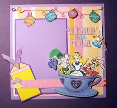 Alice - Tea time - Two Peas in a Bucket Disney Scrapbook Pages, Scrapbook Sketches, Scrapbook Page Layouts, Scrapbook Cards, Scrapbooking Ideas, Disney Cards, Disney Diy, Disney Love, Disney Stuff
