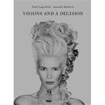 Visions And A Decision  by Amanda Harlech