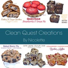 Clean Quest Creations eBook : 58 sweet and healthy recipes made with Questbars