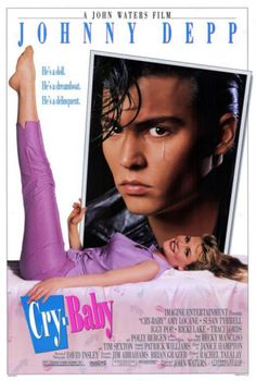 Johnny Depp in Cry Baby - Poster Cry Baby 1990, Cry Baby Movie, Amy Locane, Teen Movies, Movie Tv, Movie List, Baby Posters, Movie Posters, Ricki Lake