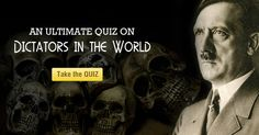 HOW MUCH DO YOU KNOW ABOUT THE DICTATORS OF THE WORLD?  Take this #QUIZ & test your #knowledge now!  #Trivia #Dictators #Hitler #World #Uganda #Germany #Libya  More Quizzes Geography  Personality  Travel  Sports  Entertainment  Miscellany  Map Games France Map Games Know Your World Jigsaw Map Puzzle Save Earth Map Games of U.S. World Map Games Europe Map Games India Map Games Germany Map Games Related Information Joseph Stalin Royal Families