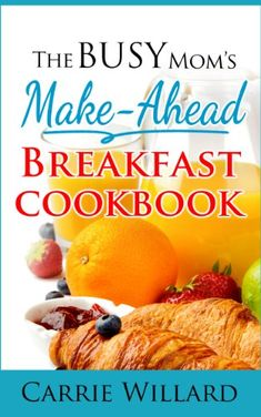 (Paleo Fish Recipes) The Busy Mom's Make-Ahead Breakfast Cookbook #Paleo #Diet #For #Athletes #Recipes