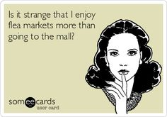Is it strange that I enjoy Flea Markets more than the Mall . . . DIY Vintage Chic: Top Ten Tuesday ~ My Life ~ No. 65