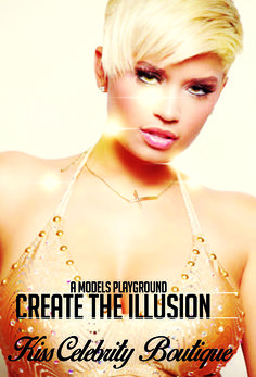 Kiss Celebrity Boutique  Create the Illusion a Models Playground