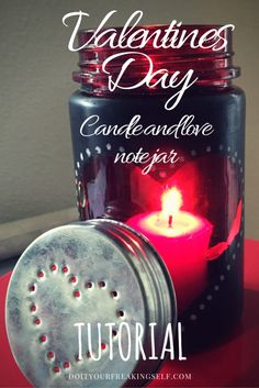 Make your own jar and fill it with love notes. Perfect for thoughtful valentines gifts. - DoItYourFreakingSelf.com