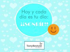 FRASE DEL DÍA EN #Tonybestyle    ¡Sonríe y sé feliz!¡Te lo mereces!    ¡¡¡Feliz día internacional de la Paz!!!    + info y promociones: 937426056   Reserva tu hora por WHATSAPP: 674075193