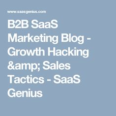 Growth strategies for marketing, sales, revenue and scaling SaaS companies. Growth Hacking, Amp, Hacks, Marketing, News, Awesome, Blog, Blogging, Cute Ideas