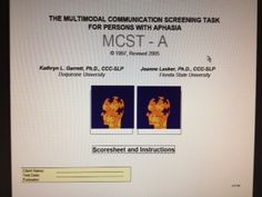 THE MULTIMODAL COMMUNICATION SCREENING TASK FOR PERSONS WITH APHASIA-Scoresheet and Instructions* http://aac.unl.edu/screen/score.pdf Pinned by SOS Inc. Resources.  Follow all our boards at http://pinterest.com/sostherapy  for therapy resources.