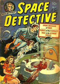 Space Detective #1 (Jul '51) cover by Joe Orlando & Wally Wood. #comics #scifi