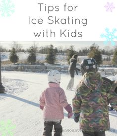 Tips for Ice Skating with Kids - Is it the first time you are taking the kids ice skating? We've got some insider tips to help make that first trip more fun for everyone.  Everything from when to go, where to go and what to bring along. Skating can be an awesome activity for kids of all ages - if you are properly prepared. Outdoor play.