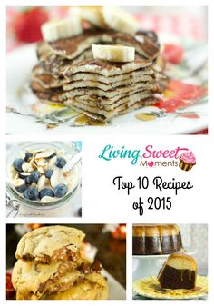 We are counting down Living Sweet Moments Top 10 Recipes Of 2015. These recipes were most visited, pinned and liked. You'll be surprised who made the #1 spot!