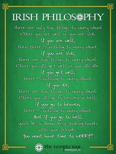 Irish Phylosophy. #Irish #Phylosophy Bar Quotes, Irish Bar, Temple Bar, Life Goals, Inspire Me, Of My Life, Funny Things, Philosophy, Sick