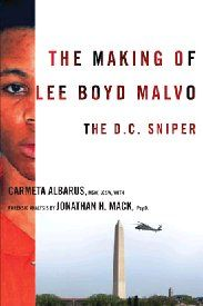 "In October of 2002, a series of sniper attacks paralyzed the Washington Beltway. The perpetrators were John Allen Muhammad and his seventeen-year-old protégé, Lee Boyd Malvo. Psychologist Jonathan H. Mack and social work Carmeta Albarus here detail the nature of Malvo's tragic attachment to his perceived ""hero father""(Muhammad), his indoctrination, and his subsequent dissociation, reaching out to parents, social workers, and the community for greater awareness and prevention."