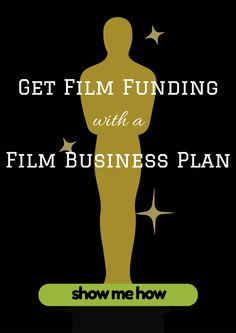 Get Film Funding with A Business Plan http://www.filmdaily.tv