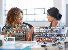 'Don't be anxious!' THANKS, I'M CURED.