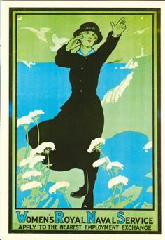 British WRNS recruitment poster -Women who volunteered to serve in the Women's Royal Naval Service with the British Royal Navy got an early start by responding to this recruiting poster in the First World War. Women In History, British History, World War One, First World, Ww1 Posters, Navy Day, Royal Navy, Retro Art, Woman Painting
