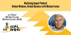 About this episode of Marketing Impact: Hollywood Publicist Michael Levine joins us to discuss his book Broken Windows, Broken Business. We discuss the broken windows theory and how it applies to business. Levine discusses the importance of employees and how…Read more ›