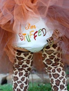I'm Stuffed Bloomers....these would be hilarious for thanksgiving with the family! Must Have!!!