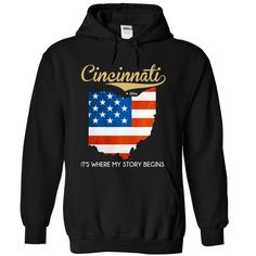 Cincinnati - Ohio - Its Nº Where My Story Begins !Multiple styles available.ohios