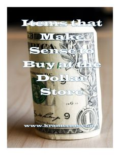 Items that Make Sense to Buy at the Dollar Store
