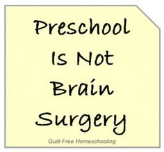 Preschool Is Not Brain Surgery