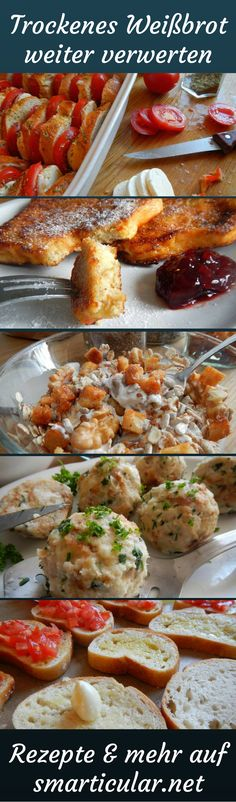 Auf den Teller statt in den Müll! Mit diesen Rezepten zauberst du aus altem Weißbrot kulinarische Köstlichkeiten für jeden Geschmack