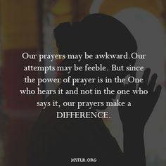 when we pray god hears more - Google Search