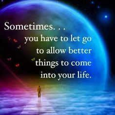 Sometimes you have to let go...