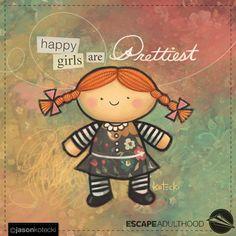 happy girls are Prettiest by Jason Kotecki Happy Girls, Pretty Art, Illustrators, Hello Kitty, Creativity, Happiness, Inspirational Quotes, Dolls, Cute
