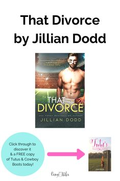 Top Small Town Second Chance Romance: That Divorce Books To Read For Women, Books For Moms, Jillian Dodd, Out Of Your Mind, Perfect Wife, Nicholas Sparks, Finding True Love, Destress, Book Boyfriends