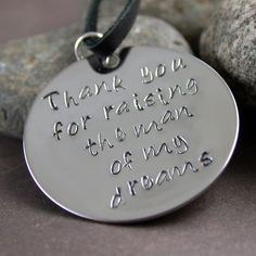 Special Buy: Thank you for raising the man of my dreams hand stamped necklace from Black River Beads for $20.00