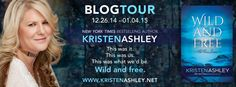 Wild and Free by Kristen Ashley ~ Tour, Excerpt, Interview, Review & Giveaway