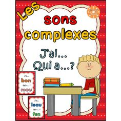 "Les sons complexes - jeu ""j'ai qui a"" Speech Language Pathology, Speech And Language, Teaching French Immersion, French Education, Core French, Reading Games, French Resources, Early Reading, Phonological Awareness"