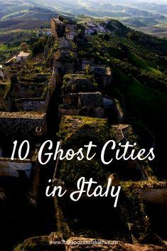 10 ghost cities in Italy: Balestrino, Liguria; Craco, Basilicata;  Curon (Graun), Trentino-South Tyrol;  Poggioreale, Sicily; Frattura Vecchia, Abruzzo; Pentedattilo, Calabria; Civita di Bagnoregio, Lazio;  Vitozza, Tuscany; Isola Santa, Garfagnana, Tuscany;  Pompeii, Campania.