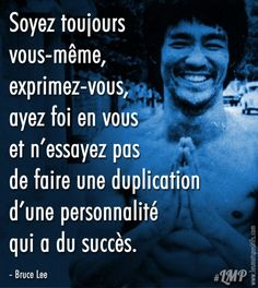 Always be yourself, express yourself, have faith in yourself and don't try to duplicate a successful personality. – Bruce Lee 25 quotes from Bruce Lee here. Personal development in Montreal, Quebec and Paris. Bruce Lee Photos, Experience Quotes, Introvert Quotes, Have Faith In Yourself, Positive Mind, Motivation, Personal Development, Philosophy, Affirmations